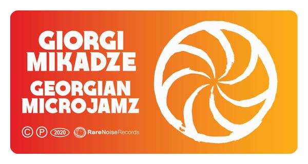 New Release February 2020: Giorgi Mikadze presents Georgian MicroJamz 1