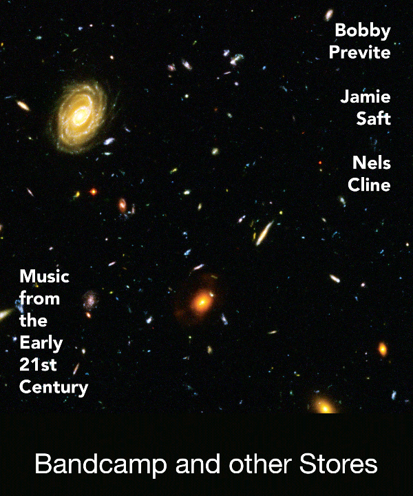 New Release February 2020: Bobby Previte, Jamie Saft an Nels Cline present 'Music From The Early 21st Century' 7