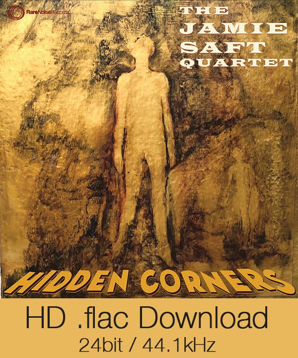 New Release June 2019: The Jamie Saft Quartet presents Hidden Corners 9