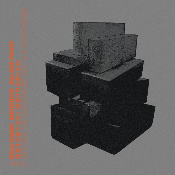 New Release September 2019: Keiji Haino, Merzbow and Balázs Pándi release Become the Discovered, Not The Discoverer 5